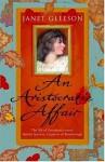 An Aristocratic Affair - Janet Gleeson