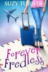 Forever Fredless - Suzy Turner