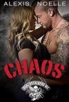 Chaos (Deathstalkers MC Book 3) - Alexis Noelle