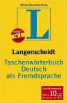 Langenscheidt Taschenwörterbuch Deutsch als Fremdsprache - Langenscheidt, Dieter Götz, Hans Wellmann