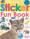 My Giant Sticker Fun Book [With Sticker(s)] - Priddy Books