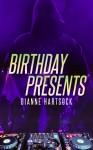 Birthday Presents - Dianne Hartsock