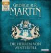 Das Lied von Eis und Feuer 01: Die Herren von Winterfell von George R.R. Martin Ausgabe ungekürzte Lesung (2012) - George R.R. Martin