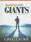 Dealing with Giants: How to Face the Hardships and Challenges of Life - Greg Laurie