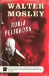 Rubia Peligrosa - Walter Mosley