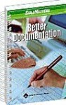 SkillMasters: Better Documentation - Springhouse, Lippincott Williams & Wilkins