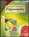 A Graphical Approach to Trigonometry - John Hornsby, Margaret L. Lial, William A. Armstrong
