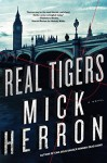 Real Tigers (Slough House) - Mick Herron