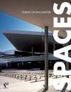 Spaces: Points of Encounter - Fernando de Haro, Omar Fuentes