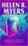 While Others Sleep (Mira) - Helen R. Myers