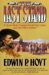 The Last Stand - Edwin Palmer Hoyt