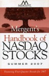 Mergent's Handbook of NASDAQ Stocks: Summer 2007 - Mergent Inc