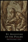 St. Augustine on the Psalms-Two Volume Set - Scholastica Hebgin, Felicitas Corrigan
