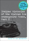 Insider Histories of the Vietnam Era Underground Press, Part 2 - Ken Wachsberger