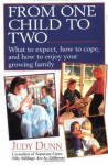 From One Child to Two - Judy Dunn