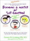 Become A Master Of Self Control With The Kids Of Camp Makebelieve - Pamela M. Goldberg