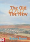 The Old and the New: Dances & Dance Tunes Traditional & Novel - Robin Dunn
