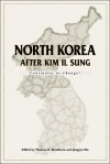 North Korea after Kim Il Sung: Continuity or Change? - Thomas H. Henriksen