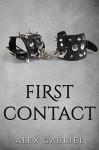 First Contact - Alex Gabriel