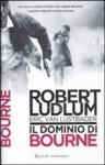 Il dominio di Bourne - Robert Ludlum, Eric Van Lustbader, Paola Vitale