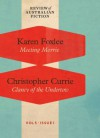 Meeting Morrie / Clancy of the Undertow (RAF Volume 5: Issue 1) - Karen Foxlee, Christopher Currie
