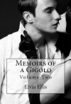 Memoirs of a Gigolo Volume Two - Livia Ellis