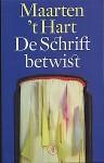 De schrift betwist / deel I en II - Maarten 't Hart