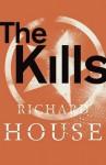 The Kills - Richard House