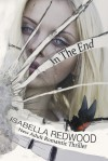 In The End (Butterfly Series #1) - Isabella Redwood