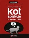 Po czym poznasz, że twój kot spiskuje przeciwko tobie - Piotr Cieślak, Matthew Inman
