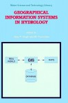 Geographical Information Systems in Hydrology - Vijay P. Singh