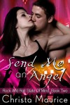 Send Me an Angel (Rock and Roll State Of Mind #2) - Christa Maurice