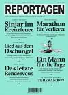 Reportagen #23: Das unabhängige Magazin für erzählte Gegenwart - Johannes Musial, Daniela Schröder, Sabine Riedel, Carsten Stormer, Michael Obert, Peter Scholl-Latour