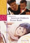 Companion to American Children's Picture Books - Connie Ann Kirk
