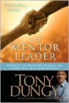 The Mentor Leader - Tony Dungy, Nathan Whitaker, Jim Caldwell