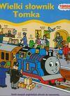 Tomek i jego przyjaciele Wielki słownik Tomka - Barbara Górecka
