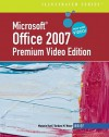 Microsoft Office 2007: Illustrated Brief Premium Video Edition - Marjorie S. Hunt, Barbara M. Waxer
