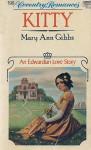 Kitty (Coventry Romances) - Mary Ann Gibbs