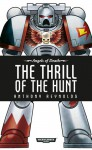 The Thrill of The Hunt - Anthony Reynolds