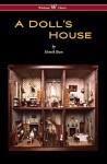 A Doll's House (Wisehouse Classics) - Henrik Ibsen