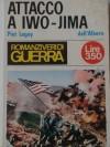 Attacco a Iwo Jima - Piet Legay