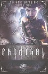 Prodigal & Riven (Flip Book Edition): The Lost Imperials by Sherry Ficklin (2015-05-05) - Sherry Ficklin; Tyler H. Jolley;