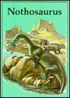 Nothosaurus (Dinosaur Lib Series) - Rupert Oliver, Roger Payne