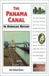 The Panama Canal In American History (In American History) - Ann Gaines