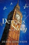 Derek's Story - Derek Robinson