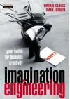 Imagination Engineering - Brian Clegg
