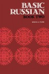 Basic Russian, Book 2, Student Edition - Mischa H. Fayer