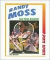 Randy Moss: Star Wide Receiver - Ross Bernstein
