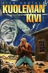 Kuoleman kivi - Rick Hautala, Ulla Selkälä, Ilkka Äärelä