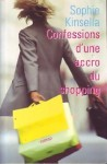 Confessions D'une Accro Du Shopping (L'accro du shopping, #1) - Sophie Kinsella, Isabelle Vassart